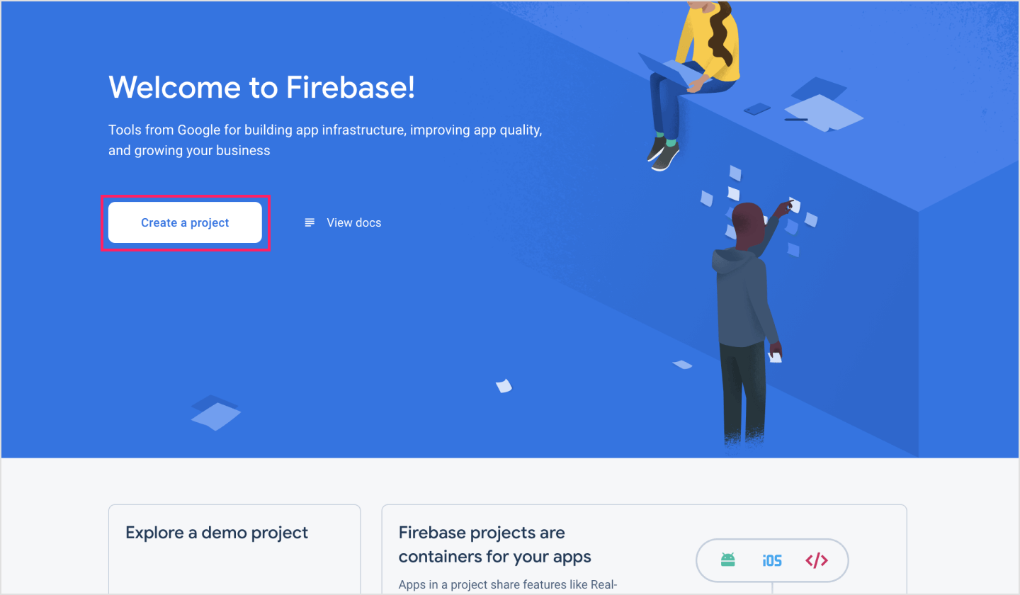 Creating your project in the Firebase console.
